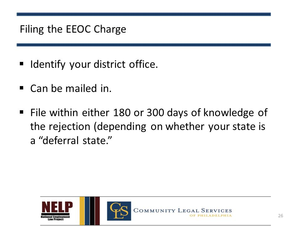 Filing the EEOC Charge  Identify your district office.