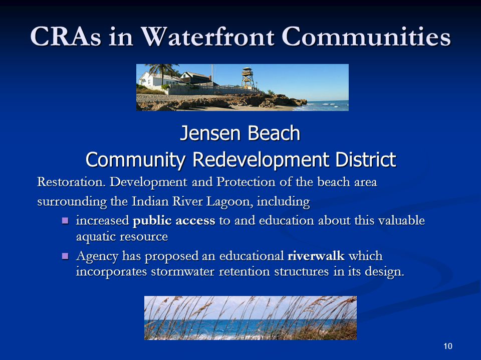 10 CRAs in Waterfront Communities Jensen Beach Community Redevelopment District Restoration.