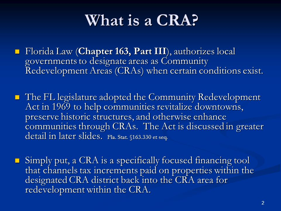 2 What is a CRA.