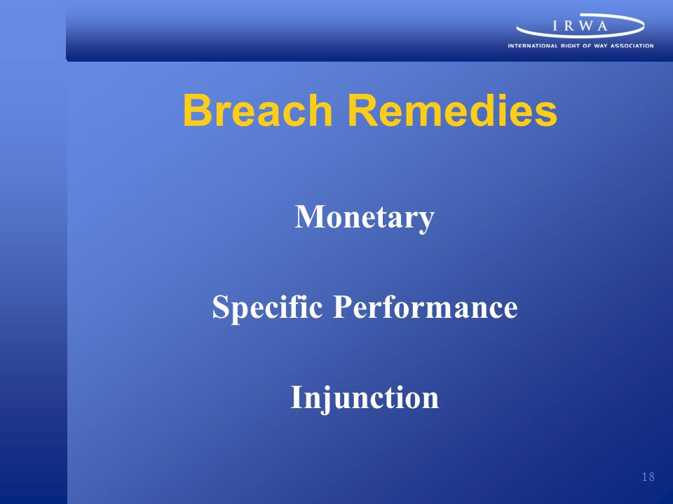18 Breach Remedies Monetary Specific Performance Injunction