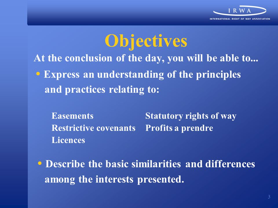 3 Objectives At the conclusion of the day, you will be able to...