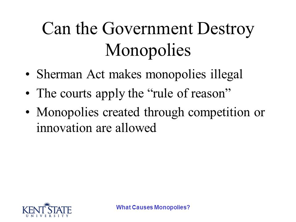 What Causes Monopolies.