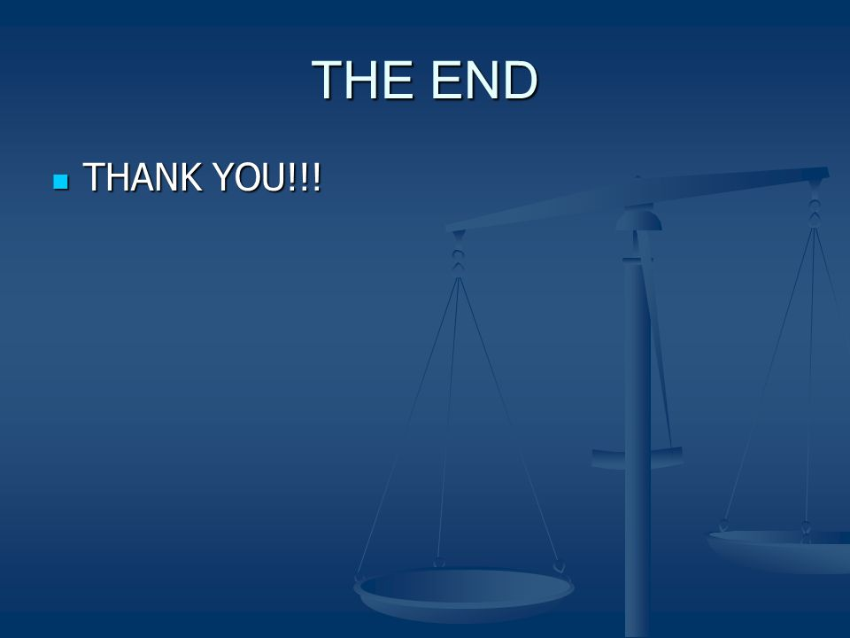 THE END THANK YOU!!! THANK YOU!!!