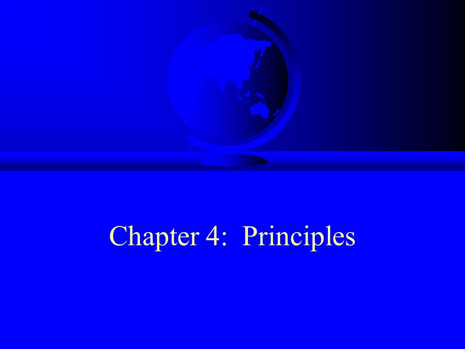Chapter 4: Principles