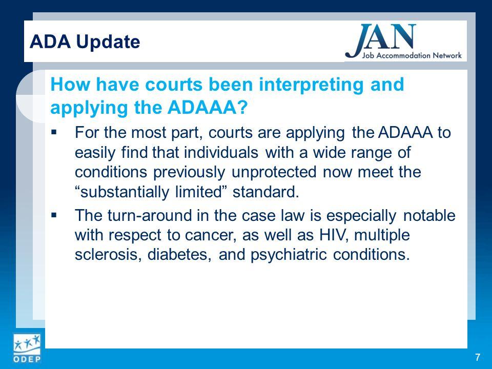 ADA Update Contact  (800)526-7234 (V) (877)781-9403 (TTY)  AskJAN.org  jan@askjan.org  (304)216-8189 via Text  janconsultants via Skype 38