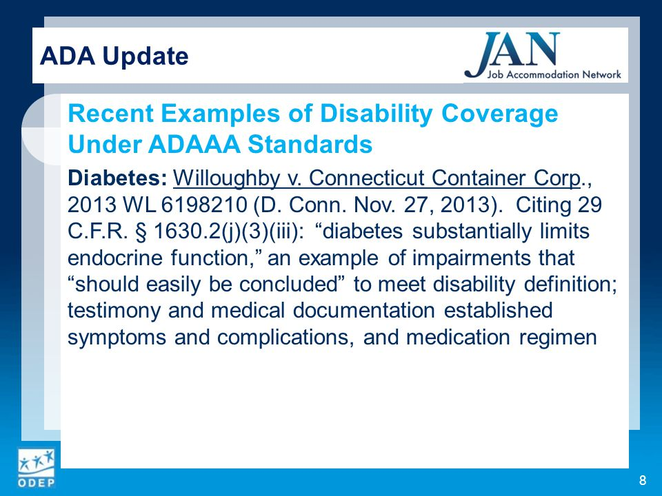 Recent Examples of Disability Coverage Under ADAAA Standards, cont.