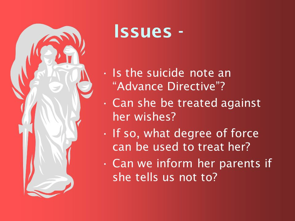 Is the suicide note an Advance Directive ?