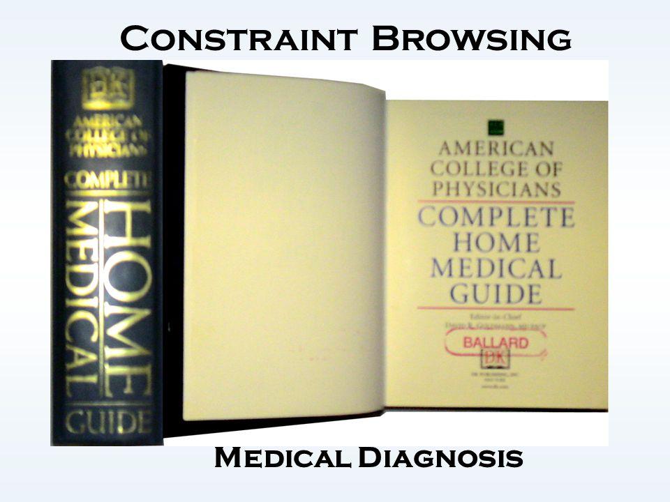 Constraint Browsing Medical Diagnosis