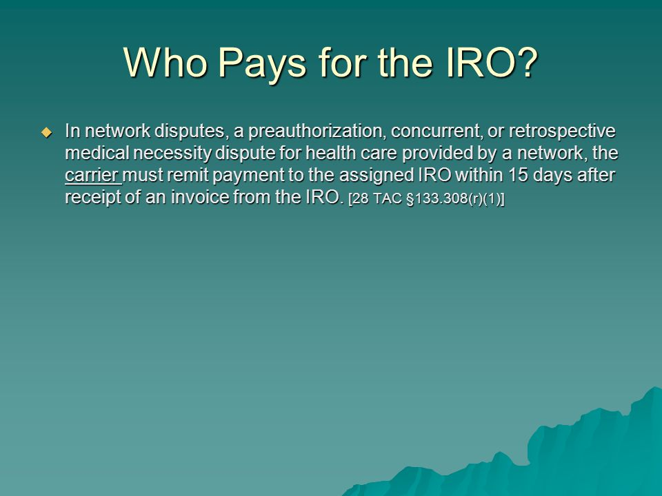 Who Pays for the IRO.