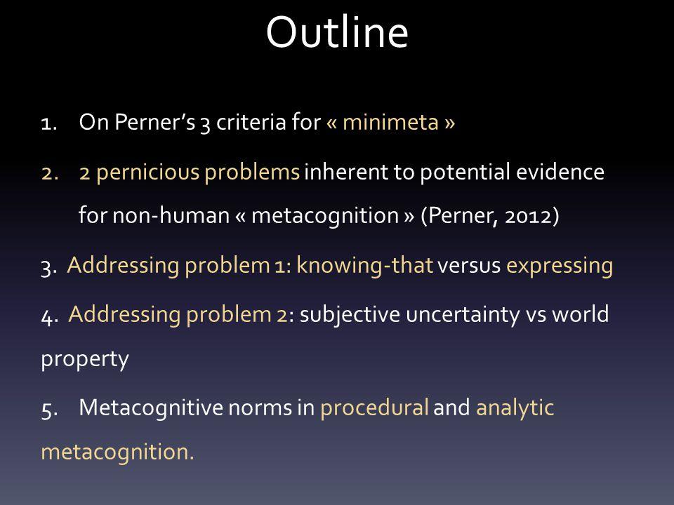1 On Perner's 3 criteria for « minimeta »