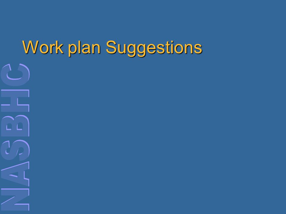 Work plan Suggestions