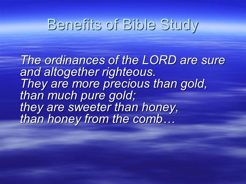 How to Study the Bible Be aware that God is trying to speak to you