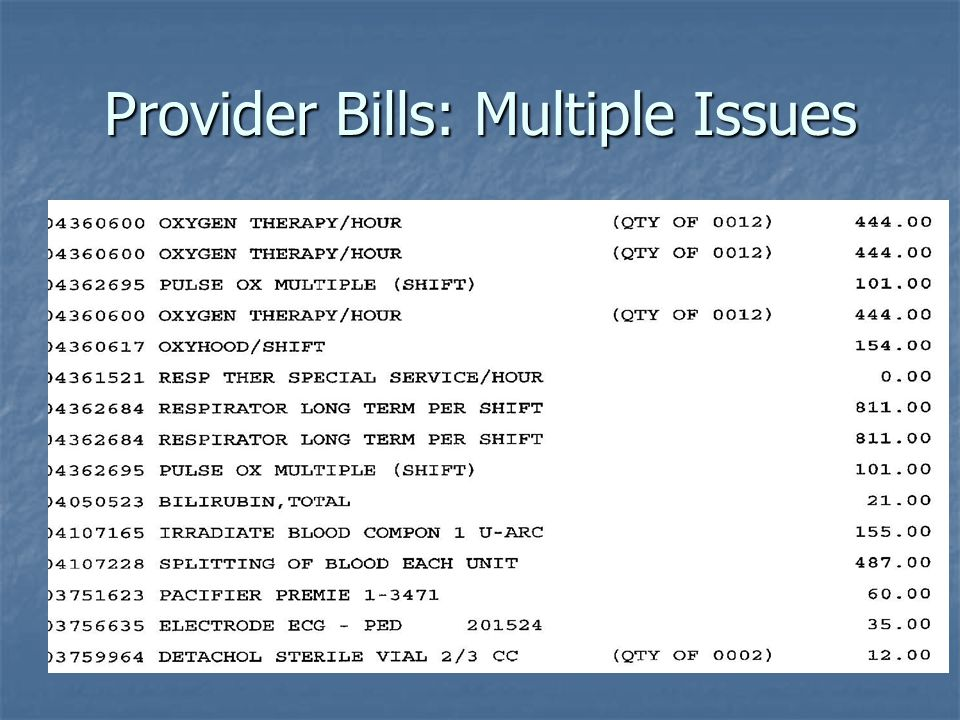 Provider Bills: Multiple Issues