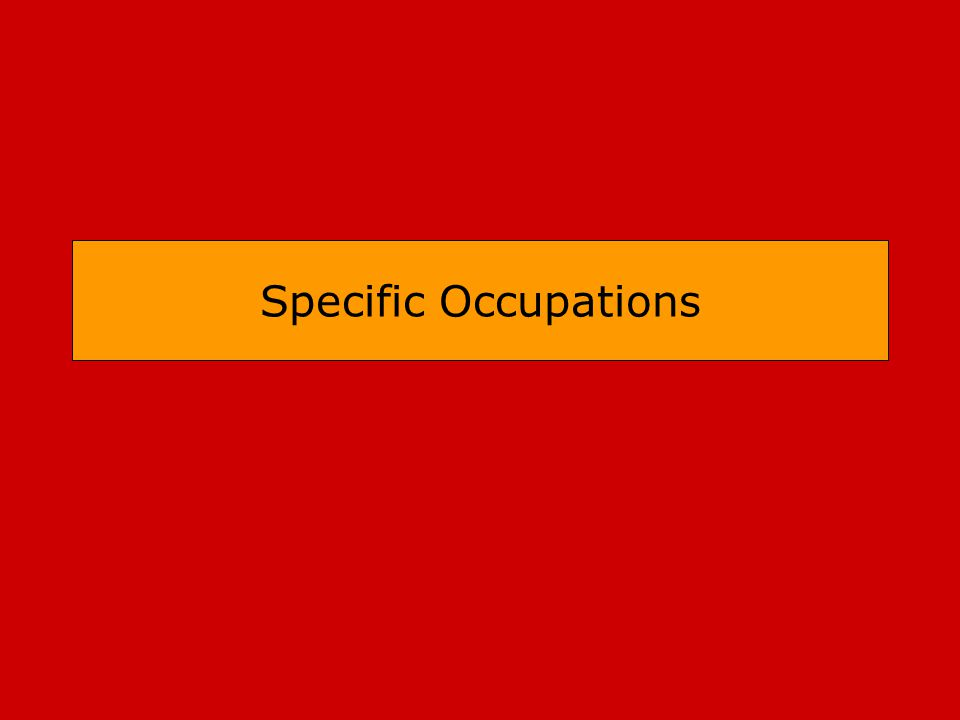 Specific Occupations