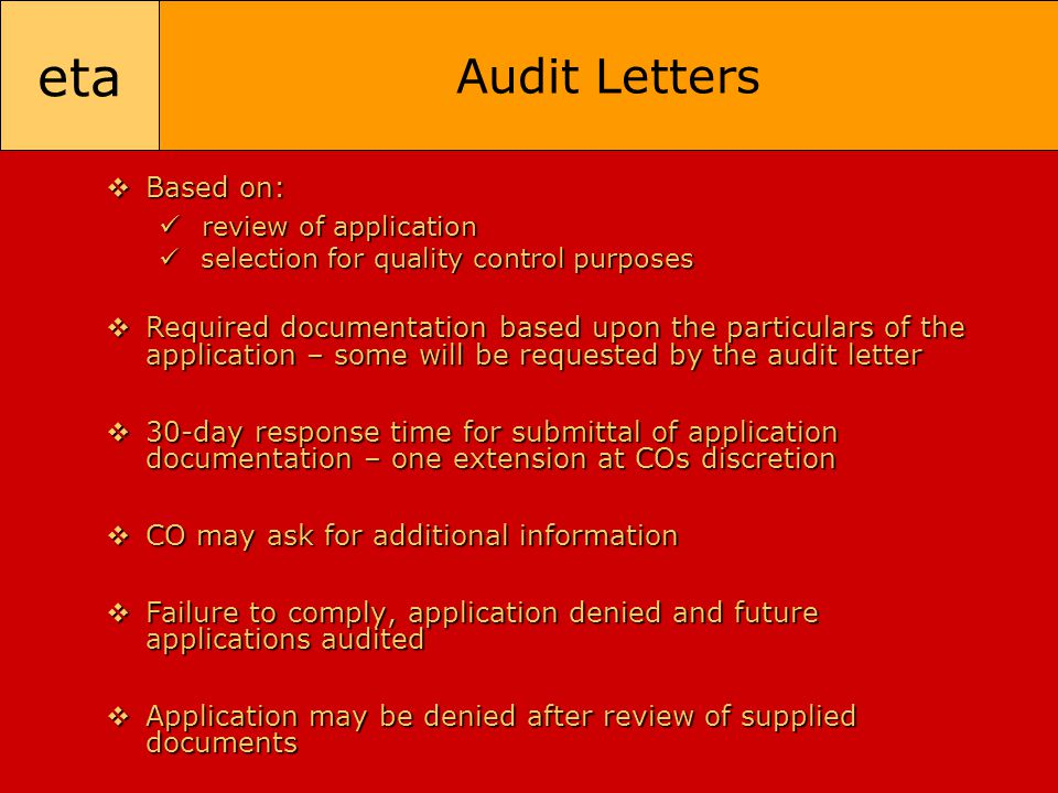 eta Audit Letters  Based on: review of application review of application selection for quality control purposes selection for quality control purpose