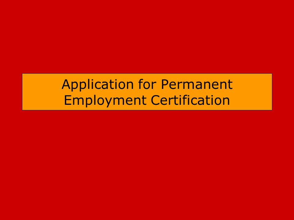 Application for Permanent Employment Certification