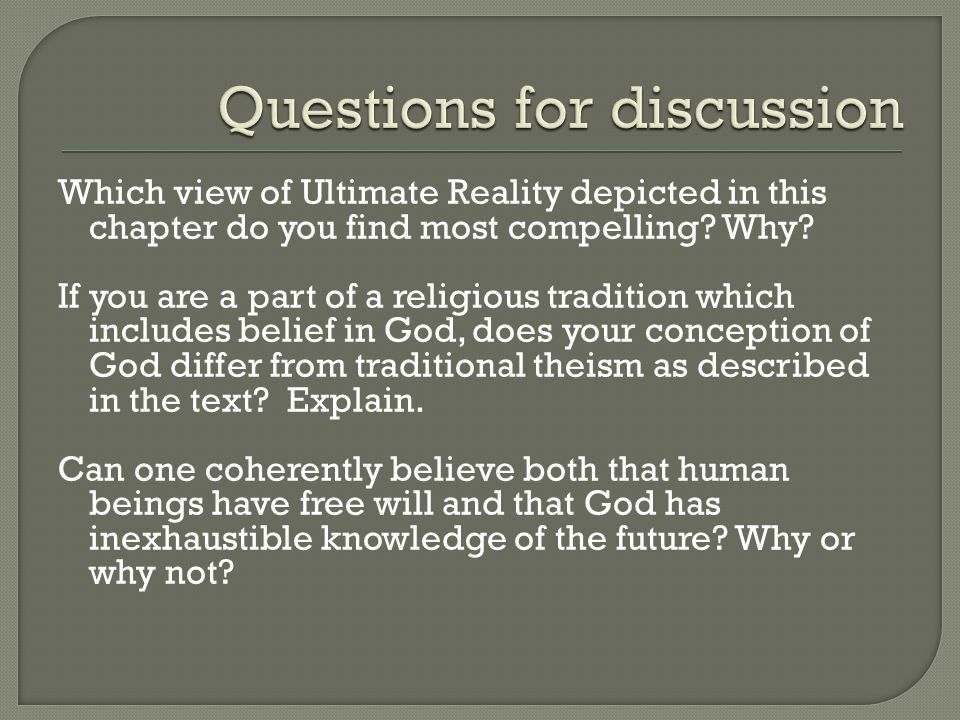 Which view of Ultimate Reality depicted in this chapter do you find most compelling.