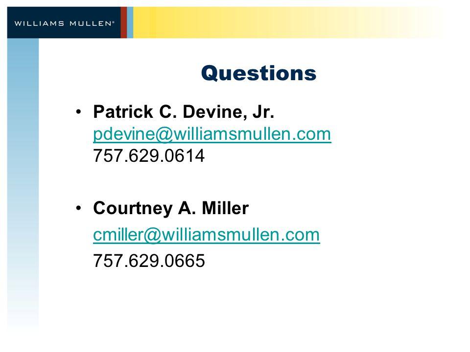 Questions Patrick C. Devine, Jr.