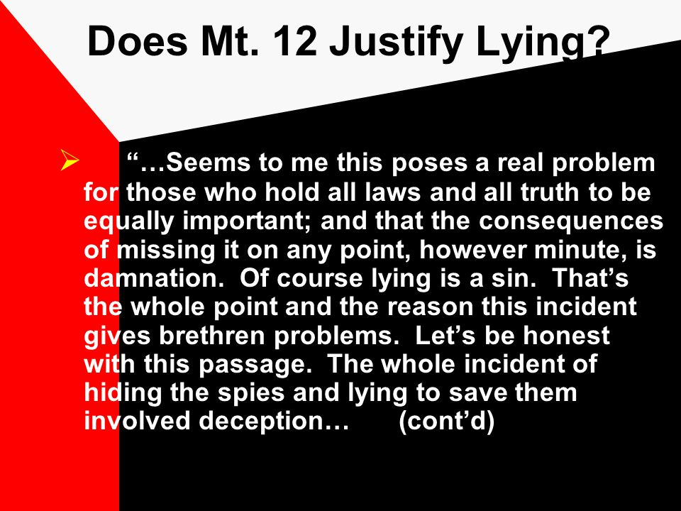 Does Mt. 12 Justify Lying.