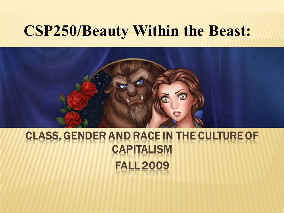 CSP250/Beauty Within the Beast: