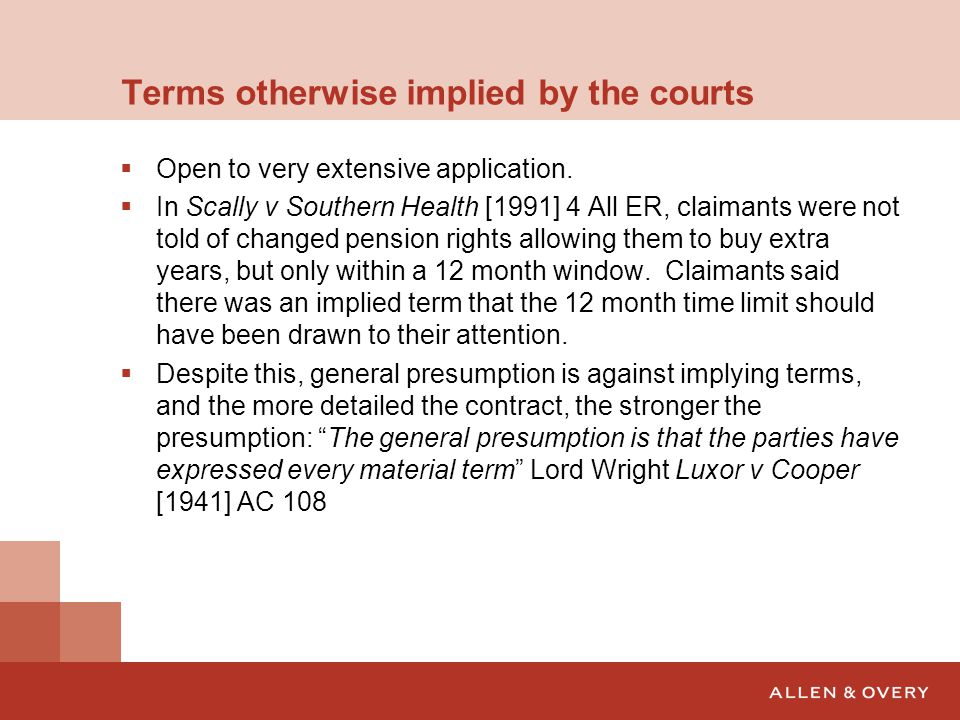 Terms otherwise implied by the courts 2  Quite impossible to see how the parties could have had such terms in contemplation.