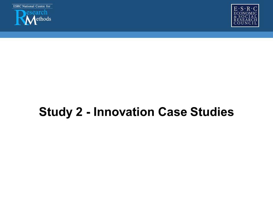 Study 2 - Innovation Case Studies