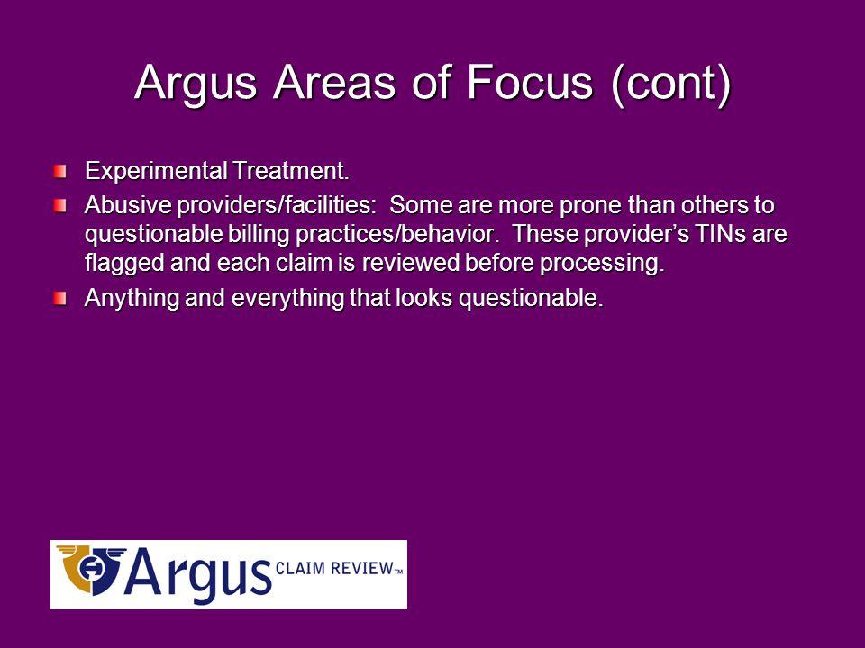 Argus Areas of Focus (cont) Experimental Treatment.