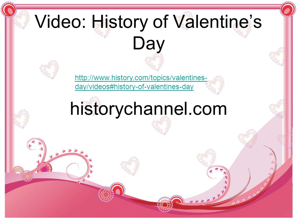 History of Valentine's Day…