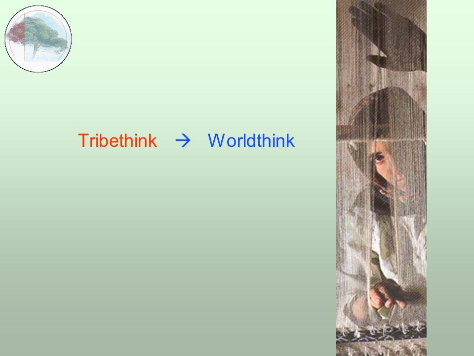  Tribethink  Worldthink