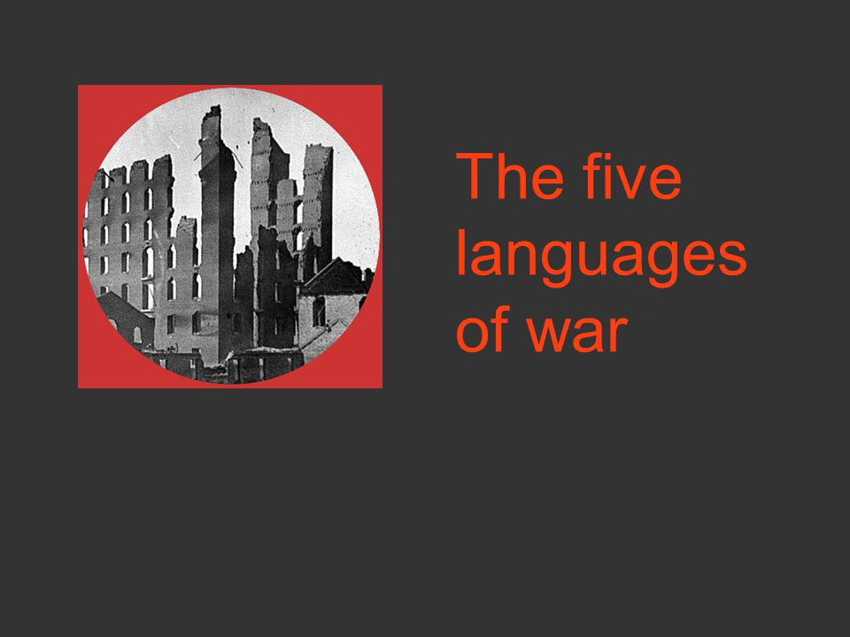 The five languages of war
