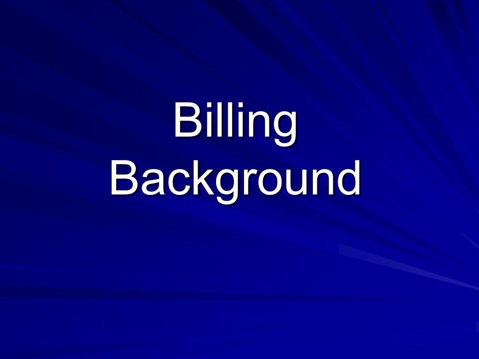 Billing Background