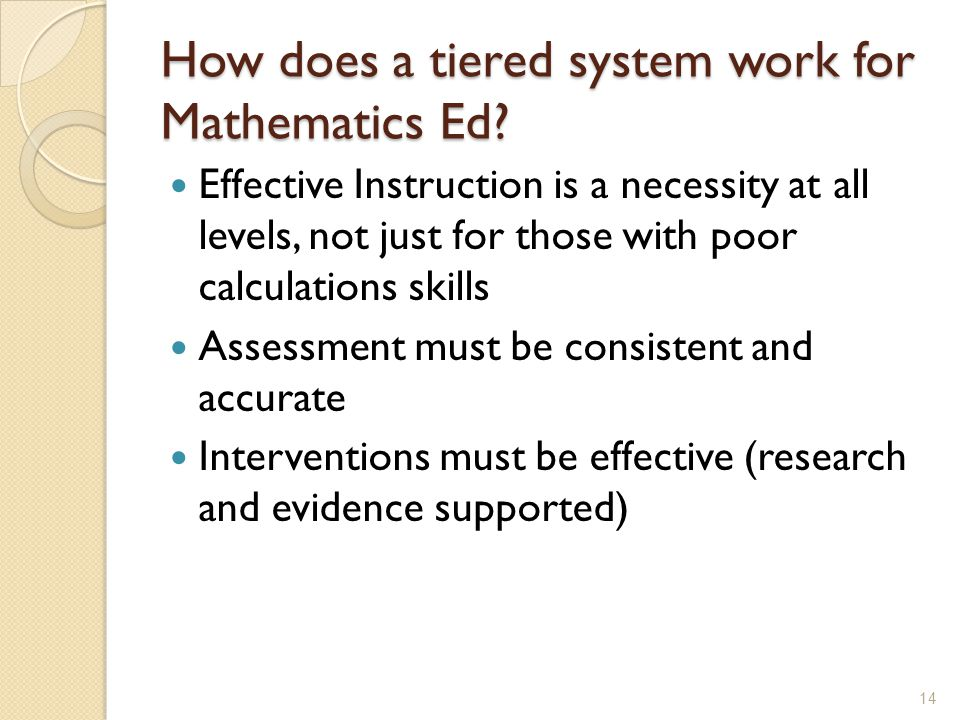 How does a tiered system work for Mathematics Ed.