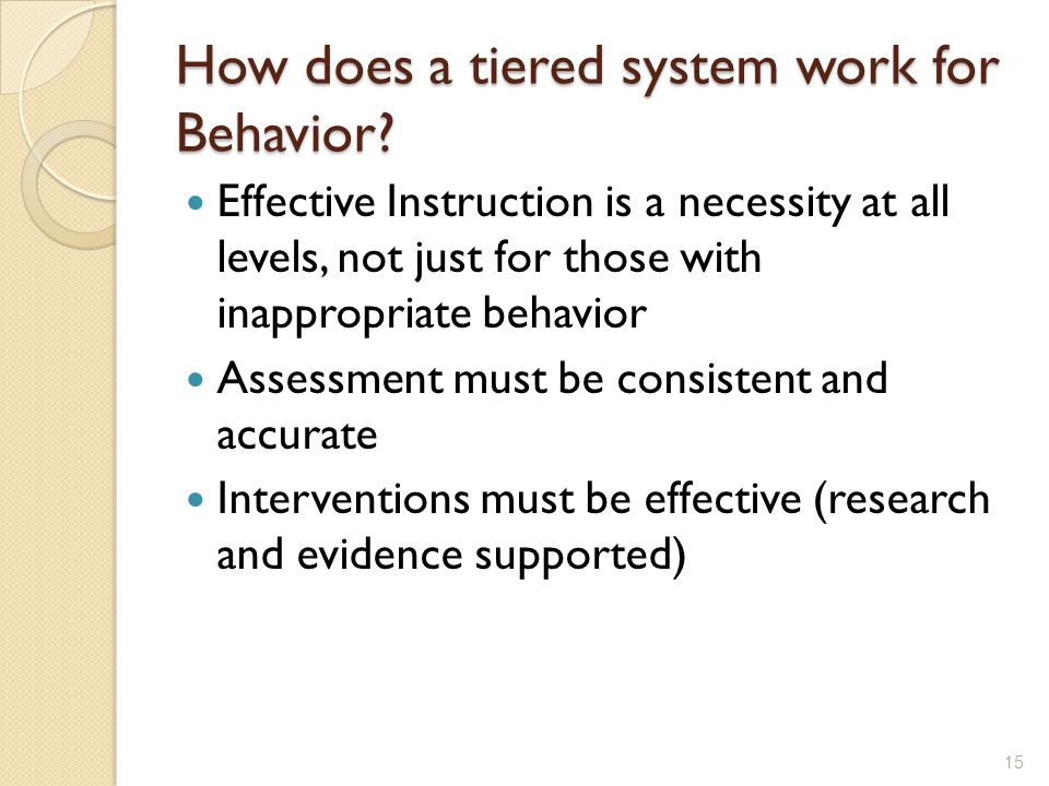 How does a tiered system work for Behavior.