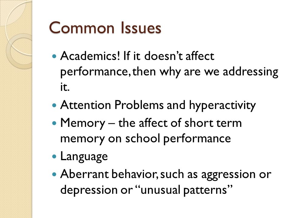 Common Issues Academics. If it doesn't affect performance, then why are we addressing it.