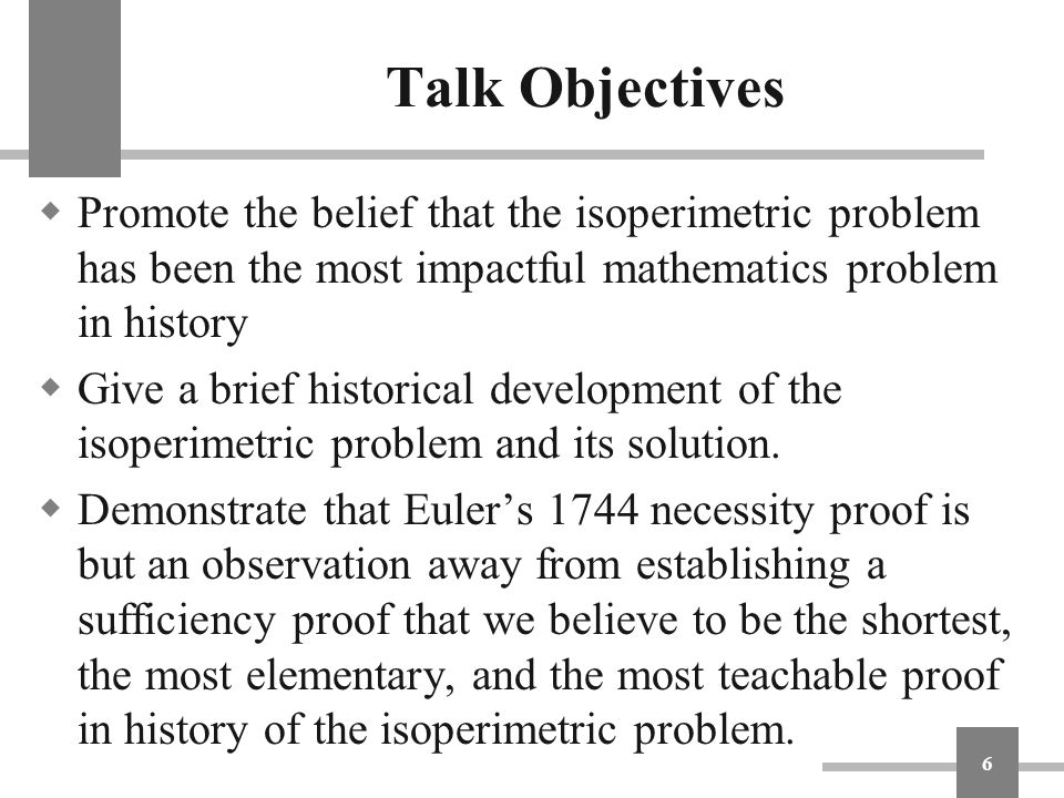 Talk Objectives  Contrast our proof with the currently accepted most elementary proof, that given by Peter Lax in 1995.