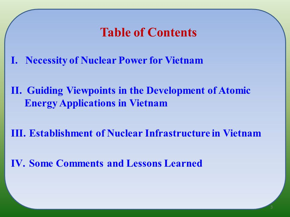 Table of Contents I. Necessity of Nuclear Power for Vietnam II.
