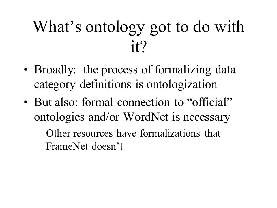 What's ontology got to do with it.