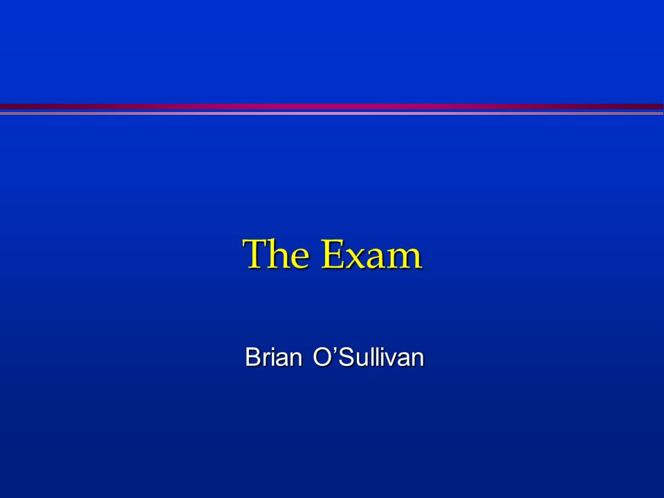The Exam Brian O'Sullivan