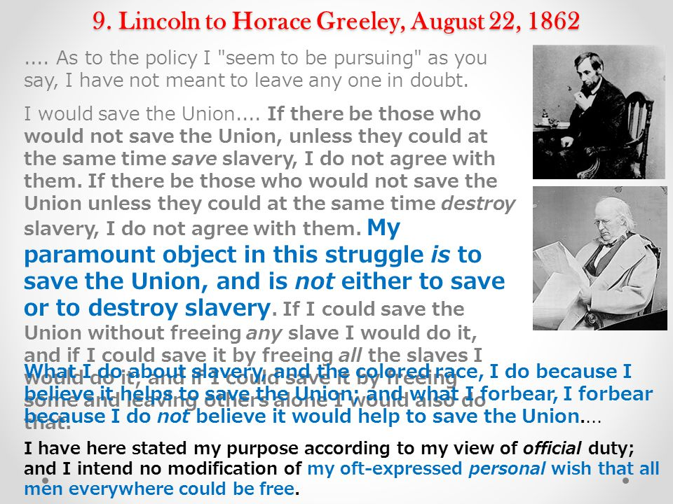9. Lincoln to Horace Greeley, August 22, 1862....