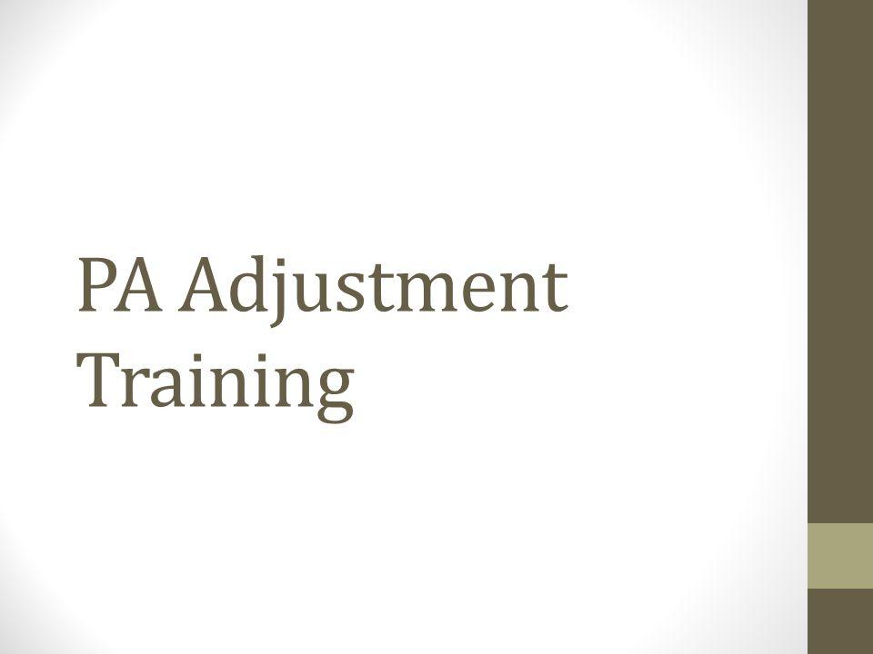 PA Adjustment Training