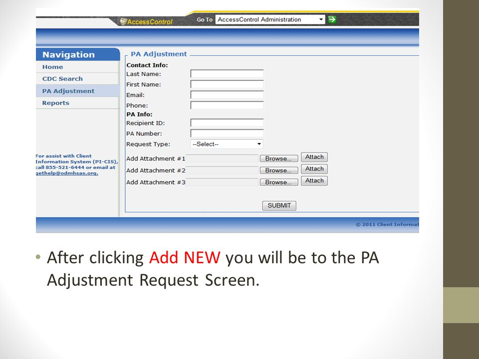 After clicking Add NEW you will be to the PA Adjustment Request Screen.