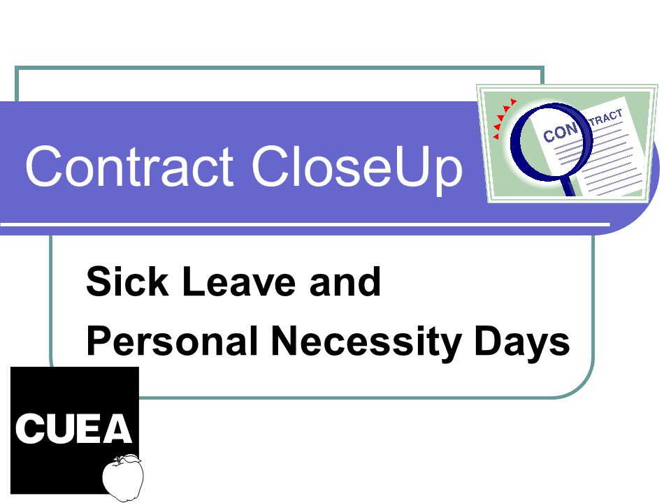Contract CloseUp Sick Leave and Personal Necessity Days