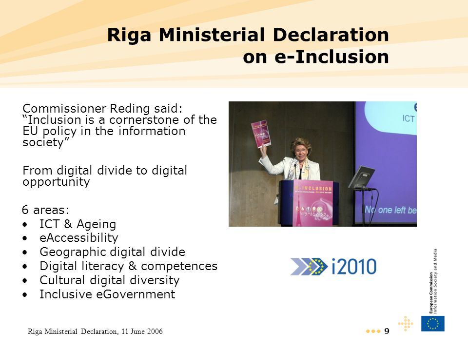 20 Next Steps Ageing well in the Information Society Commission Communication, 2007 Communication on e-Inclusion End 2007 Ministerial Conference in Portugal December 2007 E-Inclusion Event 2008