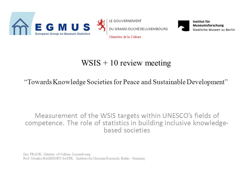 "WSIS + 10 review meeting ""Towards Knowledge Societies for Peace and Sustainable Development"" Measurement of the WSIS targets within UNESCO's fields of"
