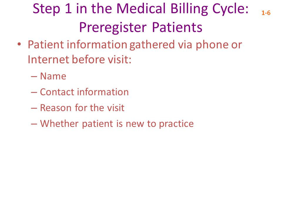 Step 2 in the Medical Billing Cycle: Establish Financial Responsibility for Visit 1-7 Many patients have medical insurance, which is an agreement between a policyholder and a health plan To secure medical insurance, policyholders pay premiums to payers, which are health plans such as government plans and private insurance