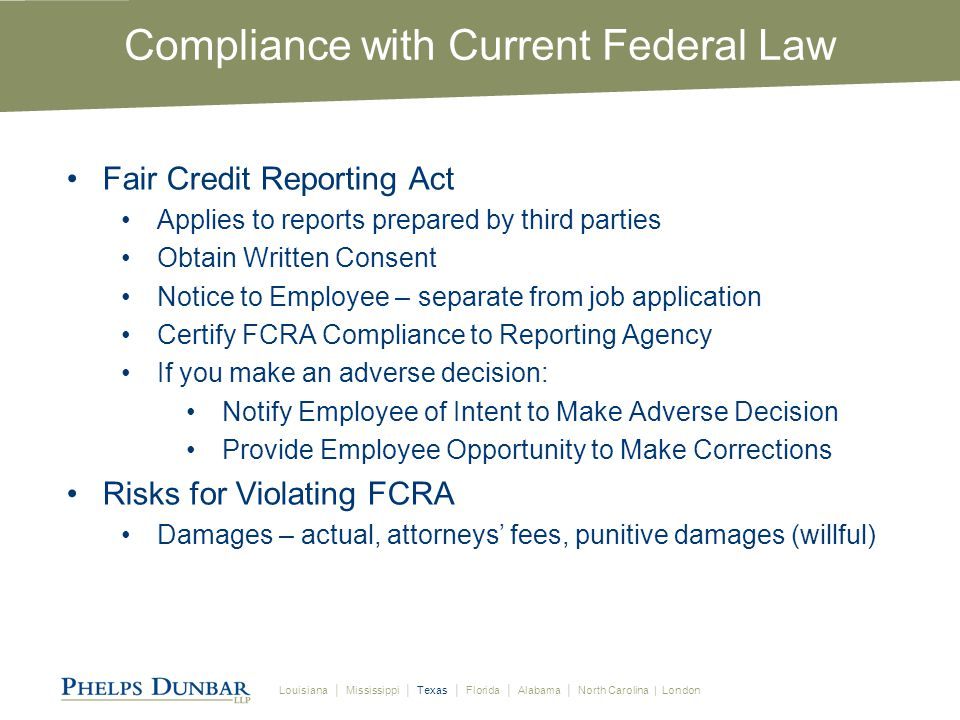 Louisiana │ Mississippi │ Texas │ Florida │ Alabama │ North Carolina | London EEOC's Position on Background Checks EEOC Policy Guidance issued in 1987 and 1990 Presumed disparate impact Civil Rights Act of 1991 amended Title VII to codify disparate impact 42 USC §2000e-2(k) Presumption of disparate impact not allowed; plaintiff bears burden of proof to show impact 2007 3d Circuit case—El v.