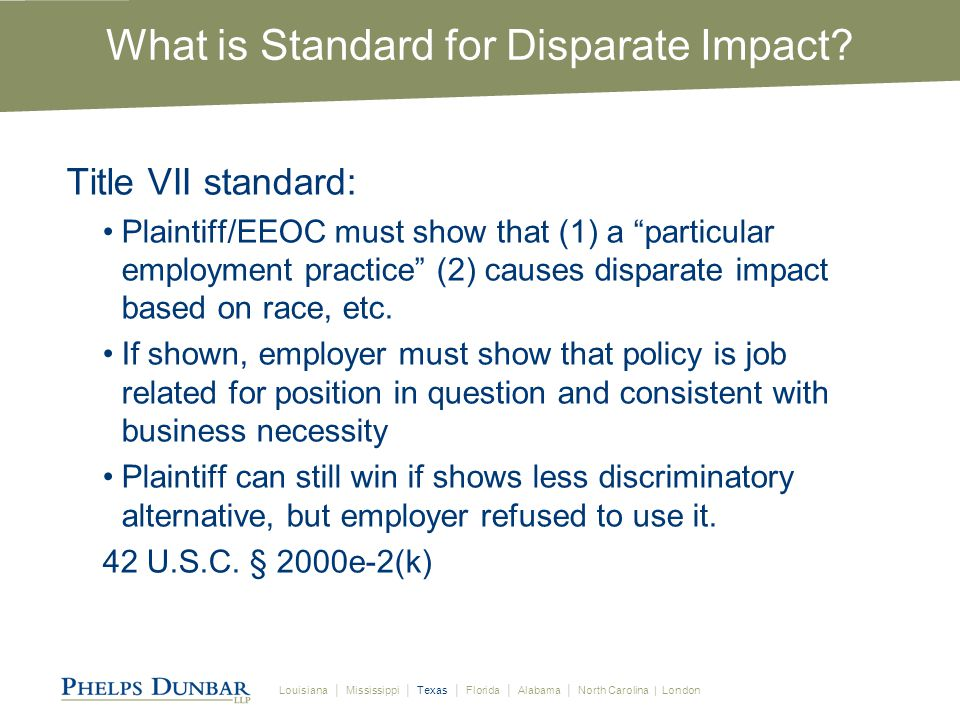 Louisiana │ Mississippi │ Texas │ Florida │ Alabama │ North Carolina | London What is Standard for Disparate Impact.