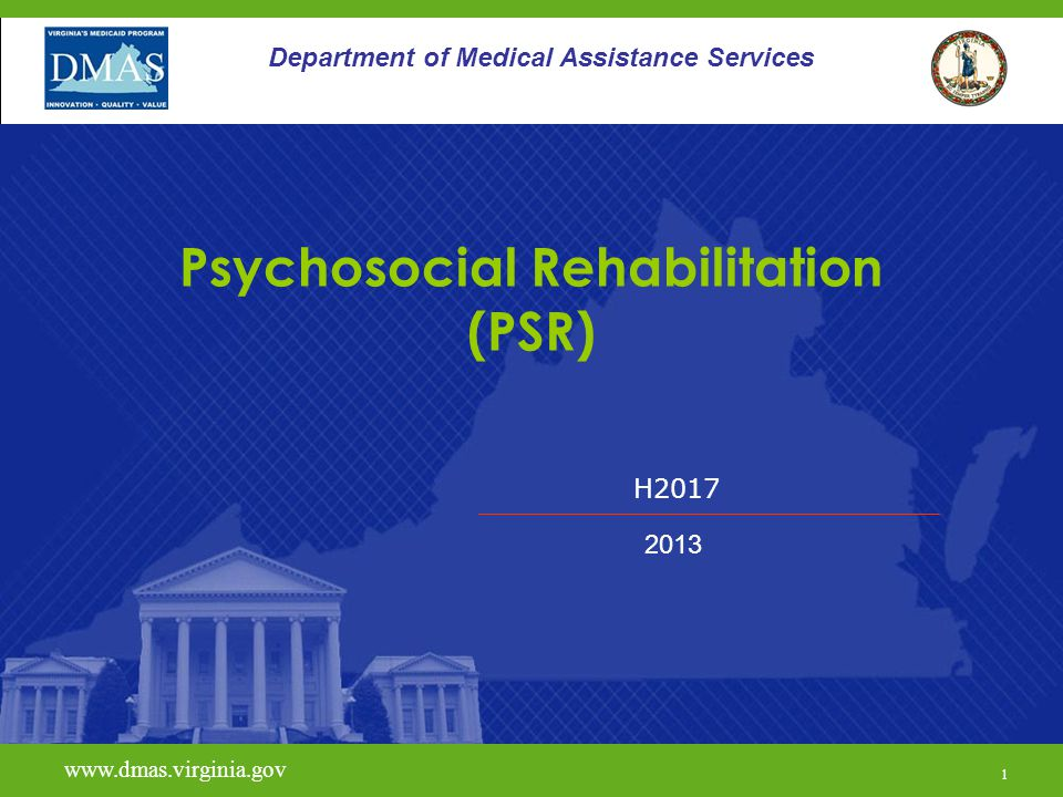 32 Psychosocial Rehabilitation - PSR Requests should include:  A DSM diagnosis (V codes are not acceptable as stand alone diagnosis);  If there is a dual diagnosis of mental health and substance abuse, services must be integrated;  A description of symptoms/severity of illness; and  Demonstrate clinical necessity for the service with specific examples of how the individual meets each of the eligibility criteria.