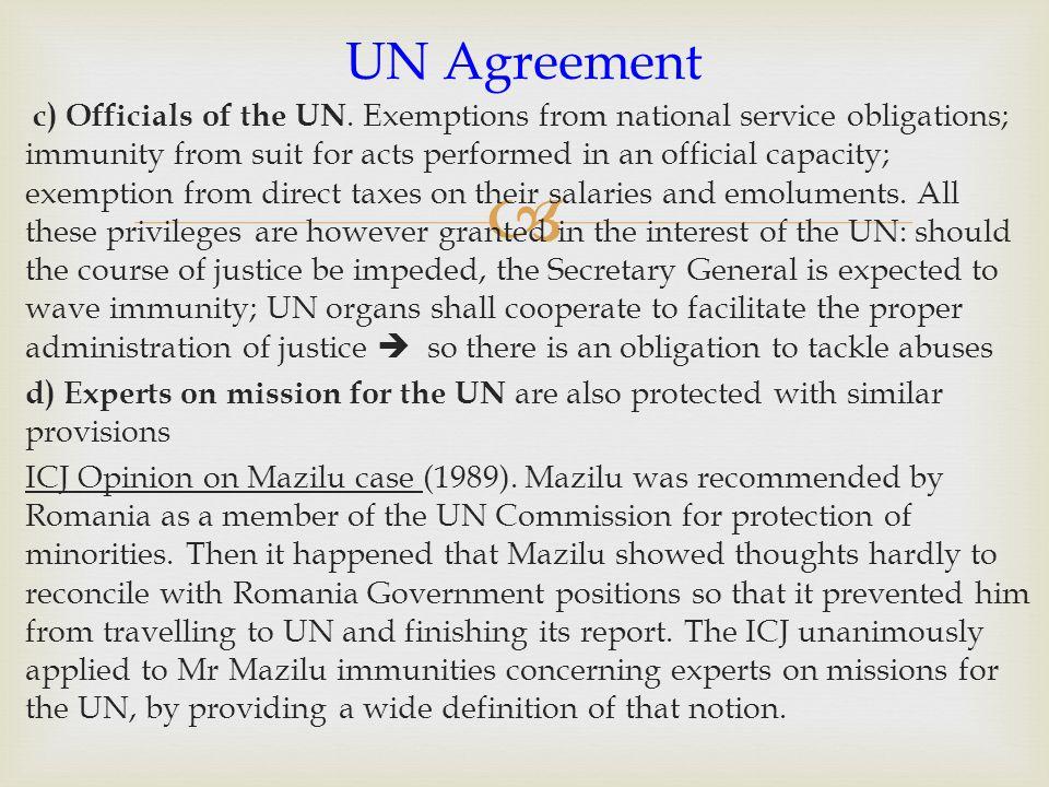  c) Officials of the UN.