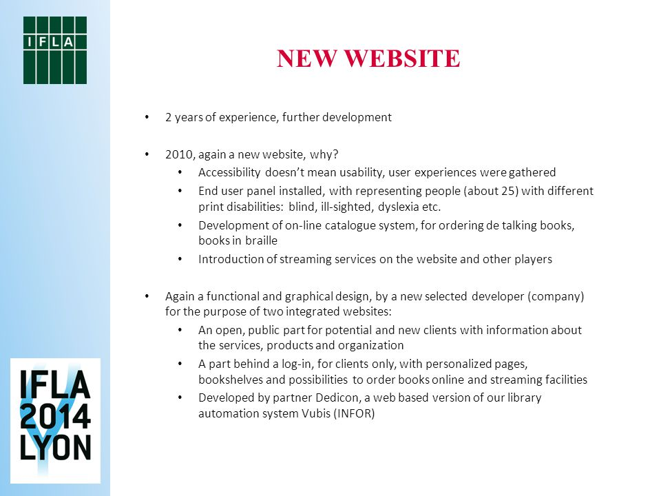 2 years of experience, further development 2010, again a new website, why.
